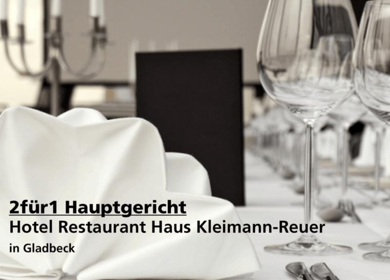 2für1 Hauptgericht - Hotel Restaurant Haus Kleimann-Reuer - Nach Ausdruck maximal 30 Tage gültig!!!