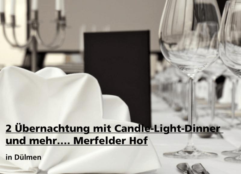 2 Übernachtungen mit Candle-Light-Dinner - Merfelder Hof - Hotel & Restaurant - Nach Ausdruck maximal 30 Tage gültig!!!