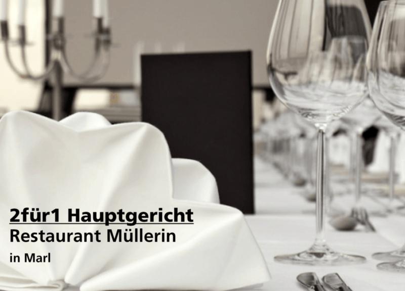 2für1 Hauptgericht - Restaurant Müllerin - Nach Ausdruck maximal 30 Tage gültig!!!
