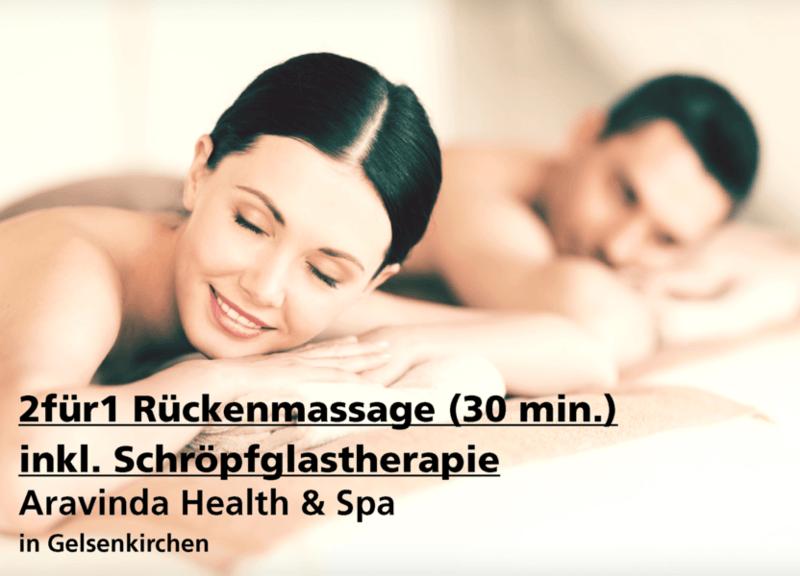 2für1 Rückenmassage (30 min.) inkl. Schröpfglastherapie - Aravinda Health & Spa - Nach Ausdruck maximal 30 Tage gültig!!!
