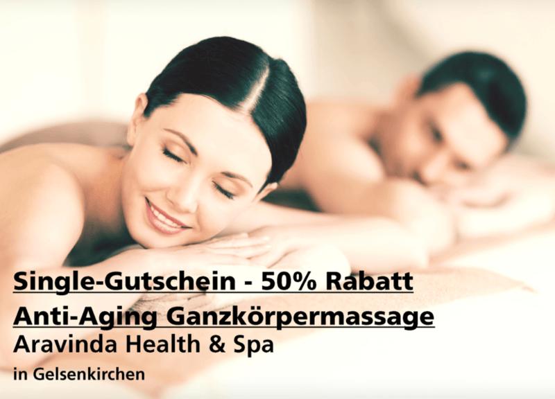 Single-Gutschein 50% Rabatt Anti-Aging Ganzkörpermassage - Aravinda Health & Spa - Nach Ausdruck maximal 30 Tage gültig!!!