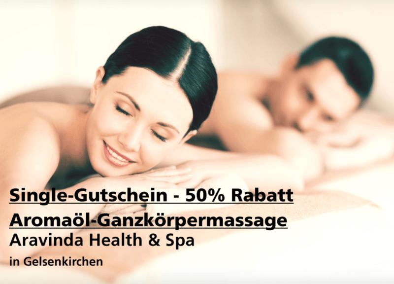 Single-Gutschein 50% Rabatt Aromaöl-Ganzkörpermassage - Aravinda Health & Spa - Nach Ausdruck maximal 30 Tage gültig!!!