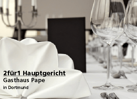 2für1 Gutschein Hauptgericht - Gasthaus Pape in Dortmund