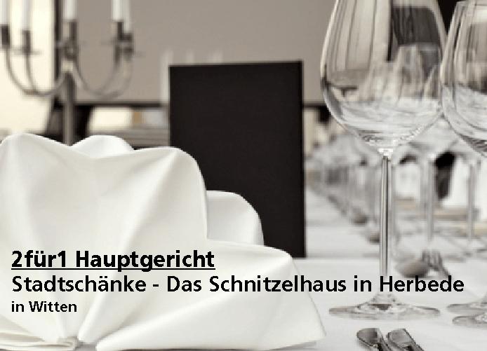 2 für 1 Gutschein Hauptgericht - Stadtschänke - Das Schnitzelhaus in Herbede in Witten