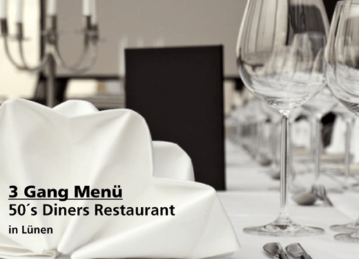3 Gang Menü - 50´s Diners Restaurant - Nach Ausdruck maximal 30 Tage gültig!!!