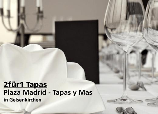 2für1 Tapas - Plaza Madrid - Tapas y Mas - Nach Ausdruck maximal 30 Tage gültig!