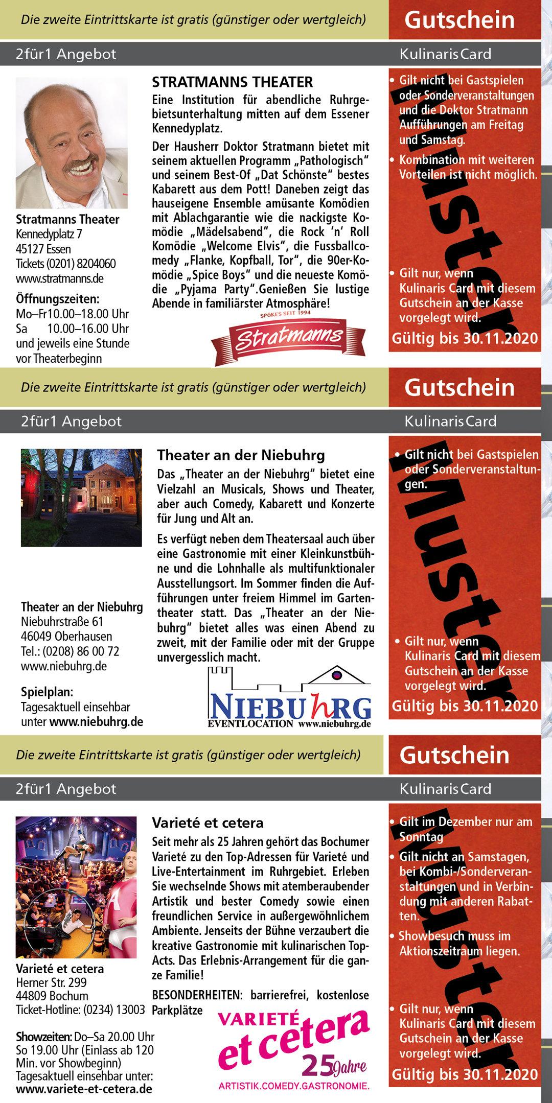 Stratmanns Theater www.stratmanns.de Theater an der Niebuhrg www.niebuhrg.de Varieté et cetera www.variete-et-cetera.de