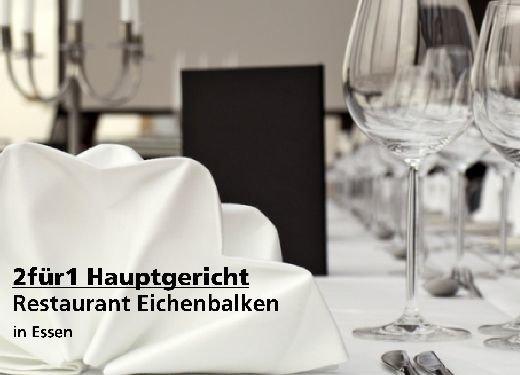 2 für 1 Gutschein Hauptgericht - Restaurant Eichenbalken in Essen