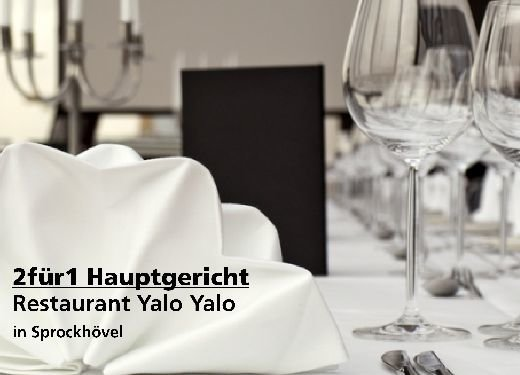 2 für 1 Gutschein Hauptgericht - Restaurant Yalo Yalo in Sprockhövel