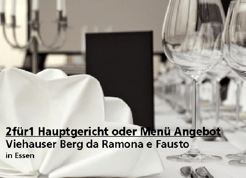 """2für1 Hauptgericht oder Menü Angebot - Ristorante """"Viehauser Berg da Ramona e Fausto"""" - Nach Ausdruck maximal 30 Tage gültig!!!"""