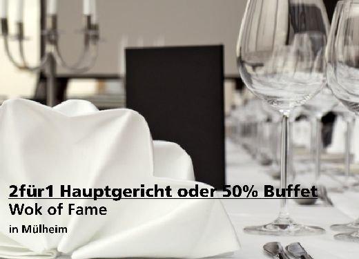 2für1 Gutschein Hauptgericht oder 50% Buffet - Wok of Fame in Mülheim