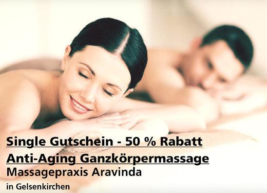 Single-Gutschein 50% Rabatt Anti-Aging Ganzkörpermassage - Massagepraxis Aravinda - Nach Ausdruck maximal 30 Tage gültig!!!
