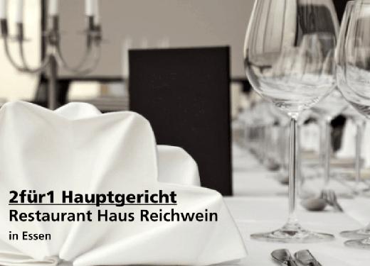 2für1 Gutschein Hauptgericht - Restaurant Haus Reichwein in Essen